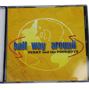 Perry and the Poorboys CD - Halfway Around
